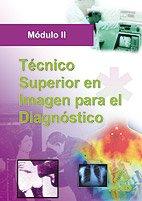 9788466570633: Tecnico Superior en Imagen para El Diagnostico. Modulo II (Spanish Edition)