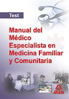 9788466570930: Manual Del Medico Especialista En Medicina Familiar Y Comunitaria. Test