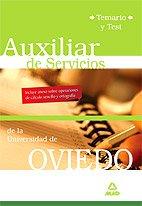 9788466572644: Auxiliares de servicios de la universidad de oviedo. Temario y test