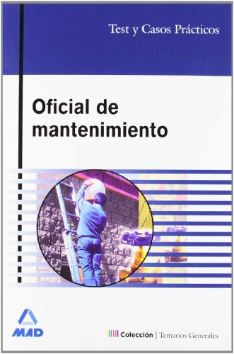 9788466572934: Oficial De Mantenimiento. Test Y Casos Prácticos