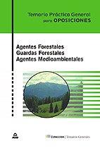 9788466575782: Agentes Forestales. Guardas Forestales. Agentes Medioambientales. Temario Pr?ctico General (Spanish Edition)