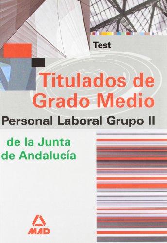 9788466575850: Grupo ii de personal laboral de la junta de andalucía titulados de grado medio. Test