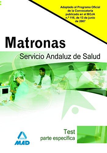 9788466577083: Matronas del Servicio Andaluz de Salud. Test parte específica
