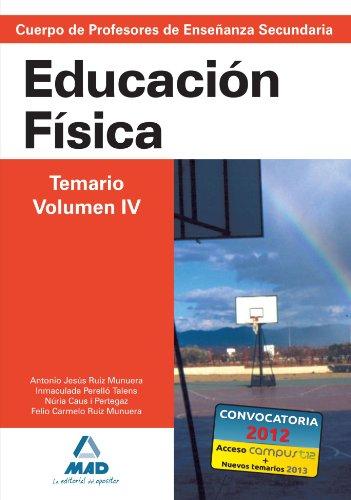 9788466578868: Cuerpo de Profesores de Enseñanza Secundaria. Educación Física. Temario. Volumen IV (Spanish Edition)