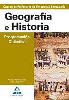9788466579407: Cuerpo de profesores de enseñanza secundaria. Geografía e historia. Programación didáctica (Profesores Eso - Fp 2012)