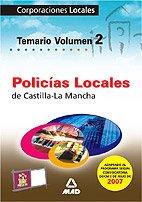 9788466579667: Policias locales de castilla la mancha. Temario volumen ii