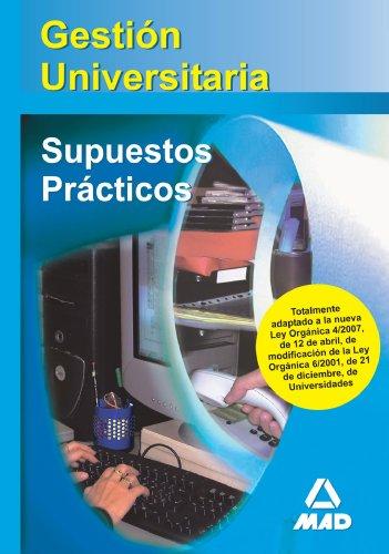 9788466580052: Gesti?n Universitaria. Supuestos Pr?cticos (Spanish Edition)