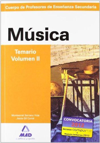 9788466580229: Cuerpo de profesores de enseñanza secundaria. Música. Temario. Volumen ii (Profesores Eso - Fp 2012) - 9788466580229