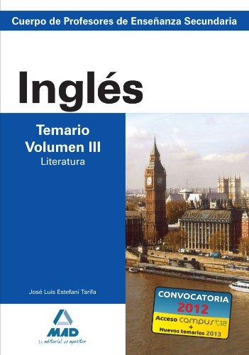 9788466580298: Cuerpo de profesores de enseñanza secundaria. Inglés. Temario. Volumen iii. Literatura (Profesores Eso - Fp 2012) - 9788466580298