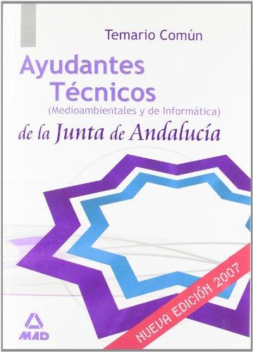 9788466580649: Ayudantes técnicos de la junta de andalucía. Temario común