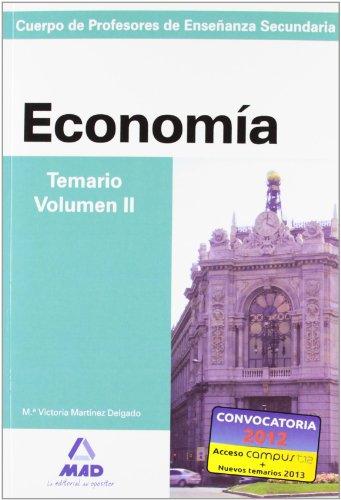 9788466580762: Cuerpo de profesores de enseñanza secundaria. Economía. Temario. Volumen ii (Profesores Eso - Fp 2012) - 9788466580762