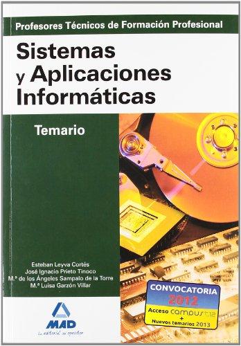 9788466583220: Cuerpo de profesores técnicos de formación profesional. Sistemas y aplicaciones informáticas. Temario (Profesores Eso - Fp 2012)