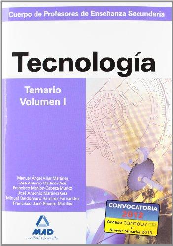 Cuerpo de Profesores de Enseñanza Secundaria. Tecnología. Temario. Volumen I (Paperback): AA.Vv.