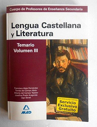 9788466583503: Lengua castellana y literatura - temario vol. III - (Profesores Secundaria - Fp)