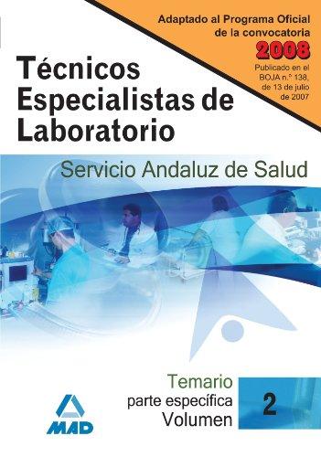 9788466583572: Técnicos Especialistas de Laboratorio del Servicio Andaluz de Salud. Temario parte específica. Volumen II
