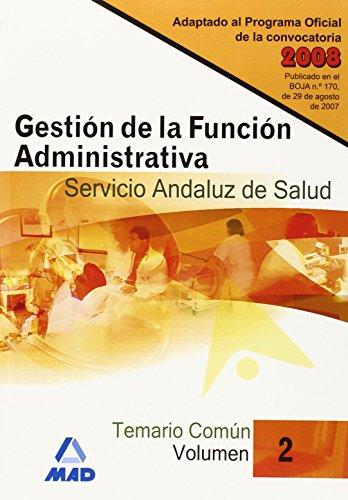 9788466583916: Gestión de la Función Administrativa del Servicio Andaluz de Salud (SAS). Temario Común. Volumen 2