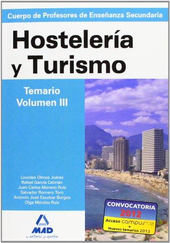 9788466585392: Cuerpo de Profesores de Enseñanza Secundaria. Hostelería y Turismo. Temario. Volumen III (Spanish Edition)