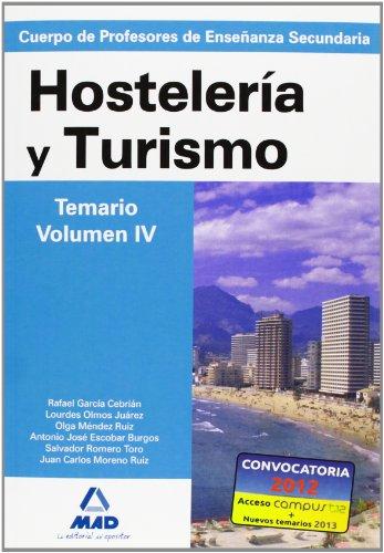 9788466585408: Hosteleria Y Turismo - Temario Volumen Iv (Profesores Eso - Fp 2012)