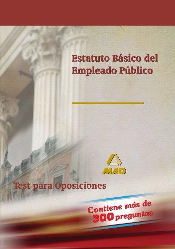 9788466586924: Estatuto Básico Del Empleado Público. Test Para Oposiciones