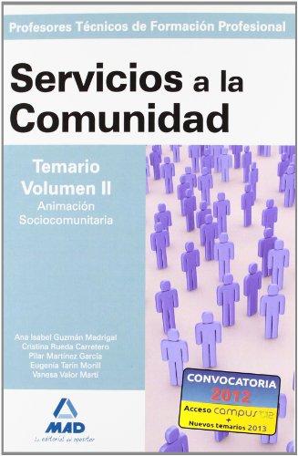 9788466591652: Cuerpo de profesorestécnicos de formación profesional. Servicios a la comunidad. Temario. Volumen ii (Profesores Eso - Fp 2012)
