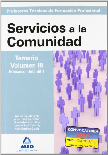 9788466591669: Cuerpo de Profesores Técnicos de Formación Profesional. Servicios a la Comunidad. Temario. Volumen III (Spanish Edition)