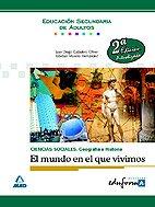 9788466593038: Ciencias sociales: geografía e historia. El mundo en que vivimos. Educación secundaria de adultos.