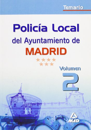 9788466595391: Policía Local del Ayuntamiento de Madrid. Temario. Volumen 2 (Spanish Edition)