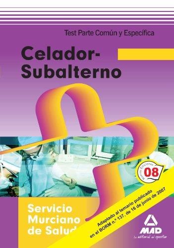 9788466598132: Celador-Subalterno del Servicio Murciano de Salud. Test (Spanish Edition)