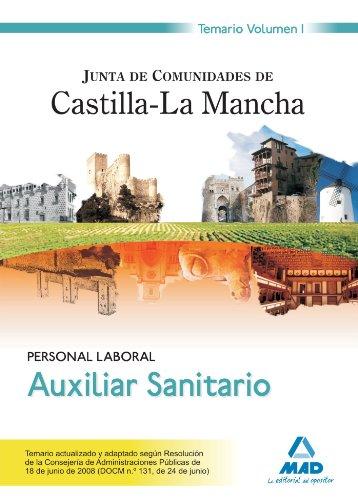 9788466599863: Auxiliar Sanitario. Personal Laboral de la Junta de Comunidades de Castilla-La Mancha. Temario. Volumen I (Spanish Edition)