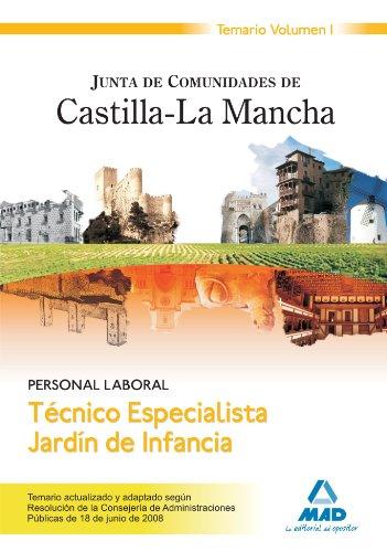 9788466599931: Técnico Especialista Jardín De Infancia. Personal Laboral De La Junta De Comunidades De Castilla-La Mancha. Temario. Volumen I