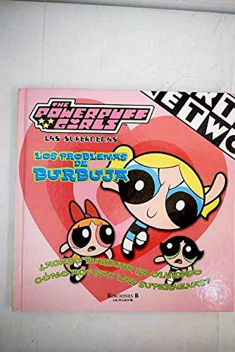 9788466600262: Las supernenas 2 problemas de burbuja