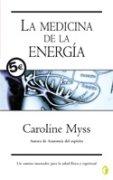La Medicina de La Energia (Spanish Edition) (9788466600767) by Caroline Myss