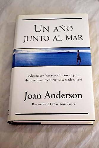 Un Ano Junto al Mar (Spanish Edition) (8466601562) by Joan Anderson