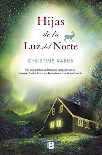 9788466601962: Hijas de la luz del norte (Spanish Edition)