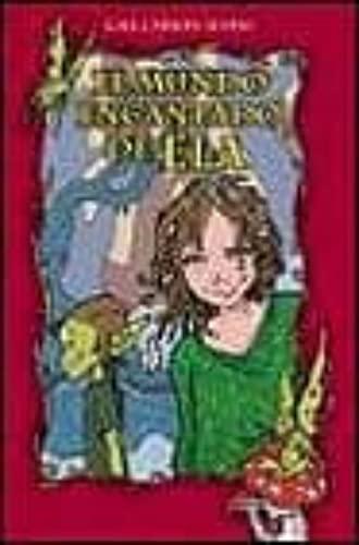 El Mundo Encantado de Ela (Spanish Edition): Carson Levine, Gail