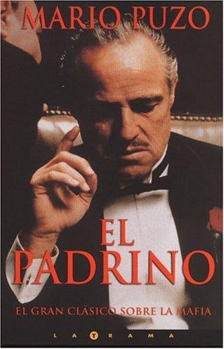 9788466602310: Padrino, El (La Trama)