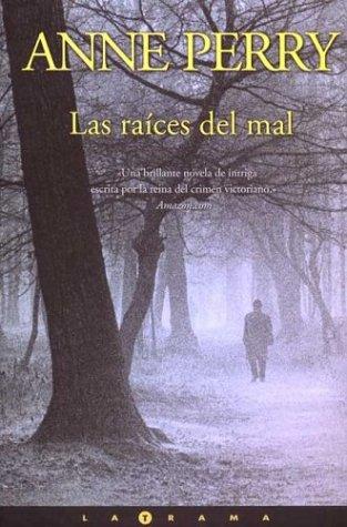 9788466602358: Las Raices del Mal (Latrama) (Spanish Edition)