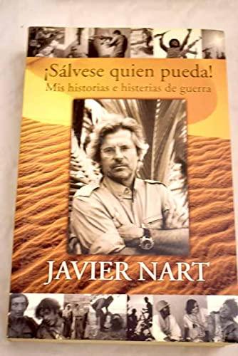 9788466603355: SALVESE QUIEN PUEDA: MIS HISTORIAS E HISTORIAS DE GUERRA (CRONICA ACTUAL)