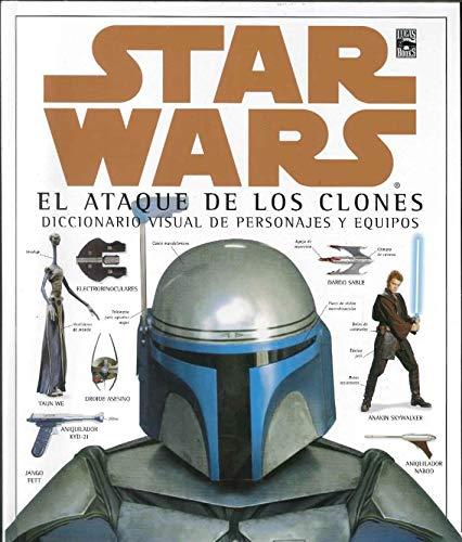 9788466603454: Star wars episodio II. el ataque de los clones (dicc. visual)