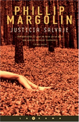 Justicia Salvaje (La Trama) (8466603875) by Phillip Margolin