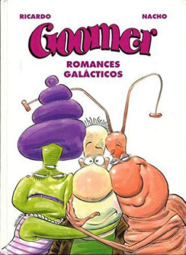 "9788466605526: Romances galacticos (""goomer"")"