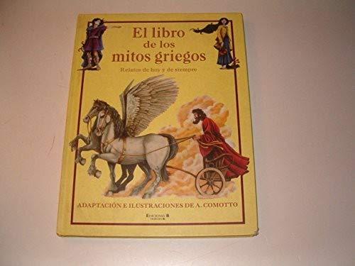 9788466605809: El Libro de Los Mitos Griegos