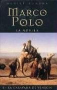 9788466605823: Marco Polo I: La caravana de Venecia