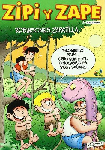 Zipi y Zape: ROBINSONES ZAPATILLA.: ESCOBAR/CERA/RAMIS.