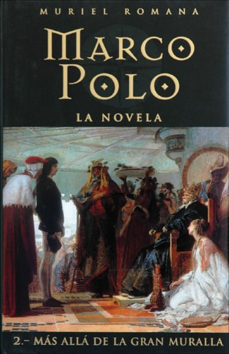 9788466606677: Marco polo II - mas alla de la gran muralla