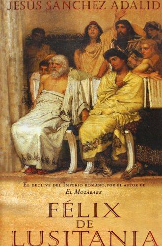 9788466606684: Félix de Lusitania (HISTORICA)