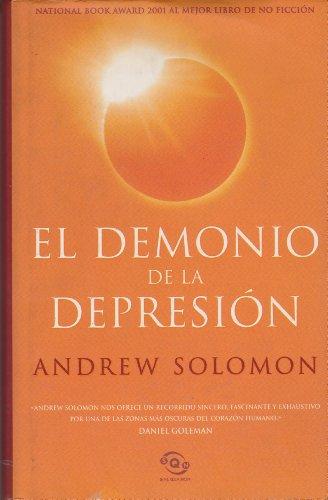 9788466606837: El Demonio de La Depresion (Spanish Edition)
