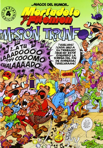 Mortadelo Y Filemon Mision Trinfo (Spanish Edition)