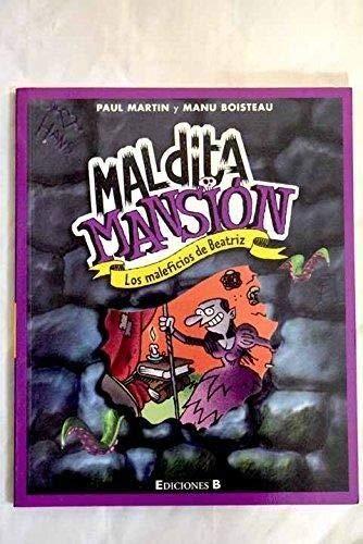9788466608008: LOS MALEFICIOS DE BEATRIZ. MALDITA MANSION