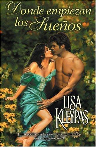 9788466608459: Donde Empiezan Los Suenos (Spanish Edition)